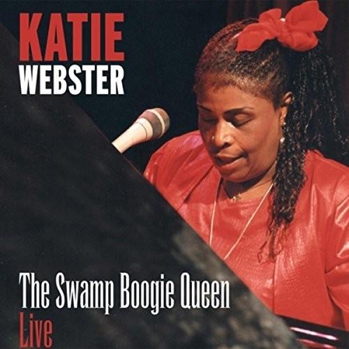 Katie Webster - Katie Webster: Swamp Boogie Queen Live