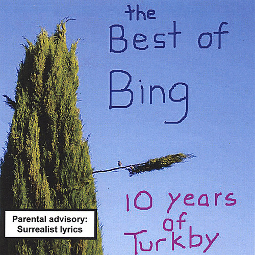 Best Of Bing: 10 Years Of Turkby