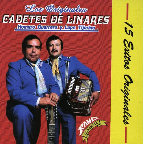 Los Cadetes De Linares - 15 Exitos Originales
