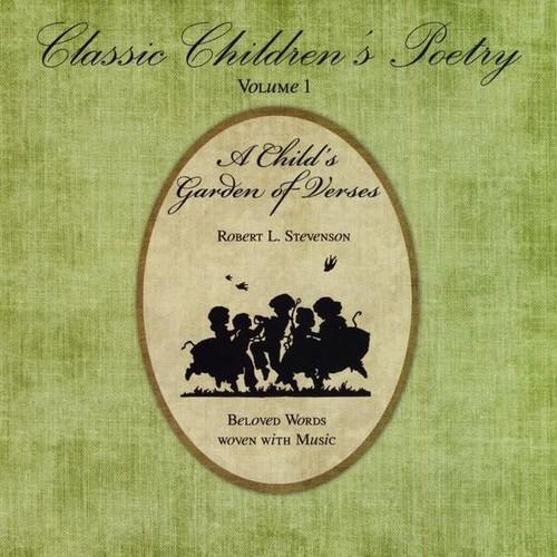 Classic Children's Poetry: A Child's Garden 1
