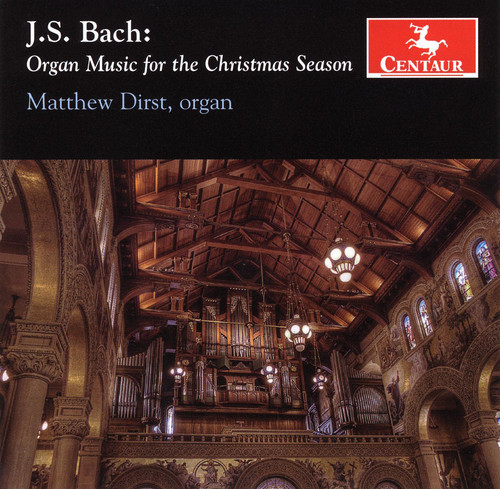 Bach, J.S. : Organ Music for the Christmas Season