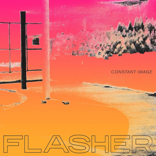 Flasher - Constant Image [LP]