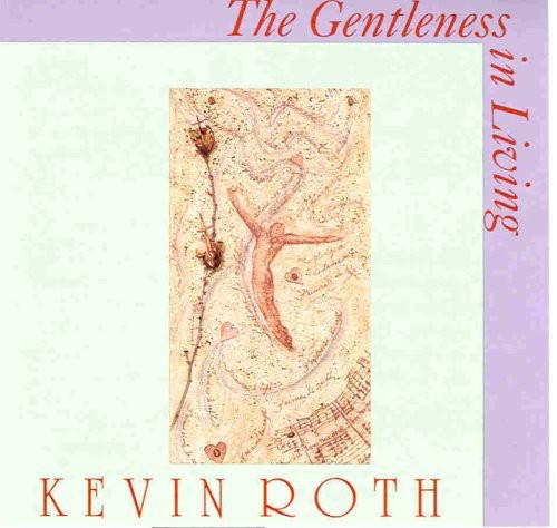 Gentleness in Living