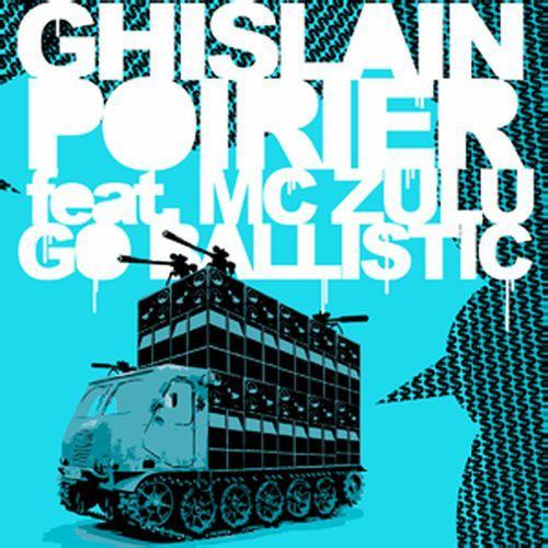 Ghislain Poirier - Go Ballistic [Vinyl]