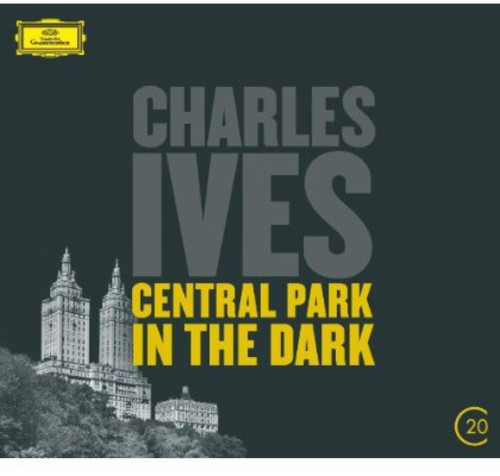 20C: Ives - Central Park in the Dark