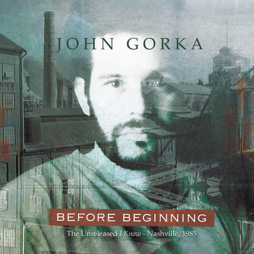 John Gorka - Before Beginning