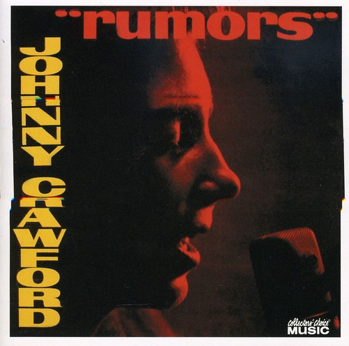 Johnny Crawford - Rumors