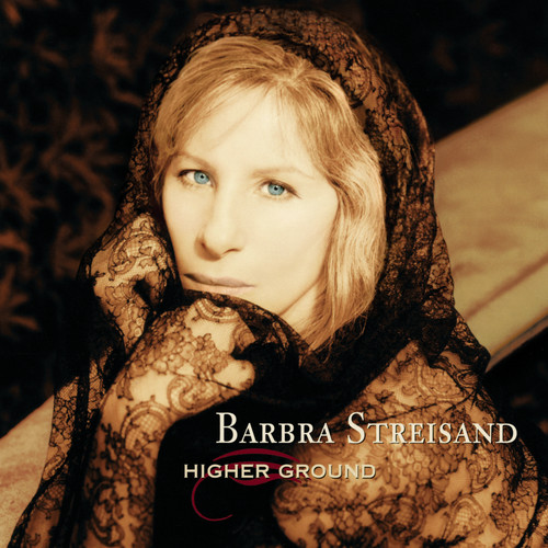 Barbra Streisand-Higher Ground