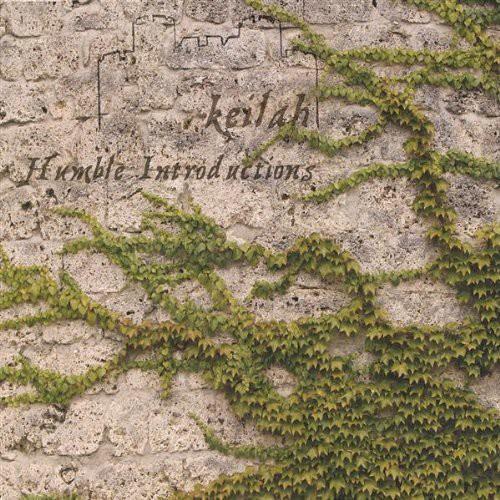 Keilah: Humble Introductions