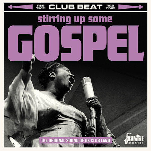 Stirring Up Some Gospel: Original Sound of Uk Club - Stirring Up Some Gospel: Original Sound Of Uk Club