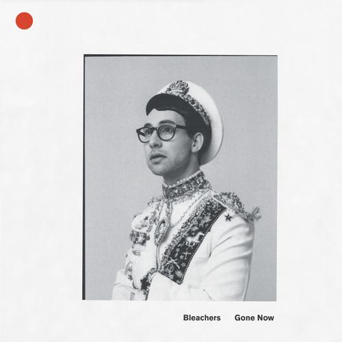 Bleachers - Gone Now [Red LP]