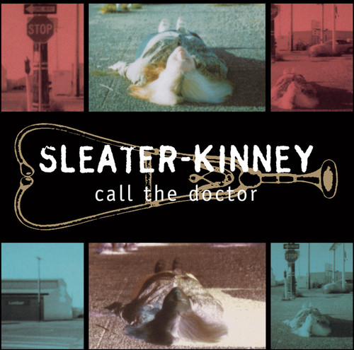 Sleater-Kinney - Call The Doctor [Remastered]