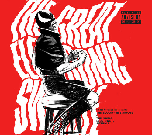 The Bloody Beetroots - The Great Electronic Swindle [LP]