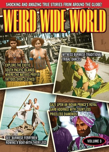 Weird Wide World: Volume 3