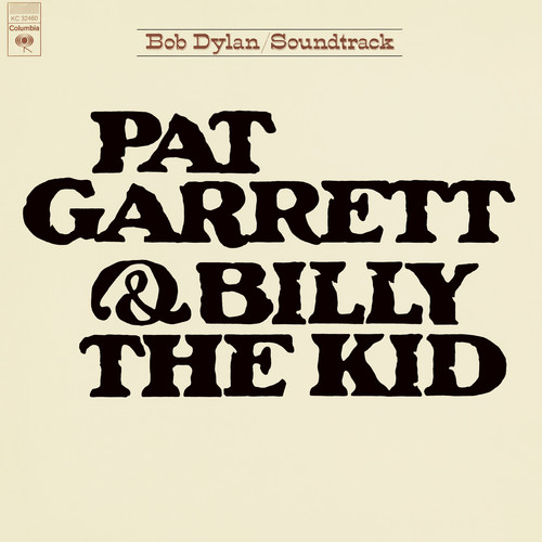Bob Dylan - Pat Garrett & Billy The Kid (Original Soundtrack) [LP]