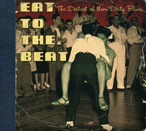East To The Beat: The Dirtiest Of The Dirty
