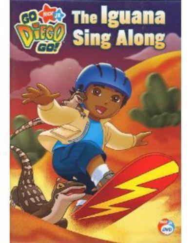 Go Diego Go!: The Iguana Sing Along