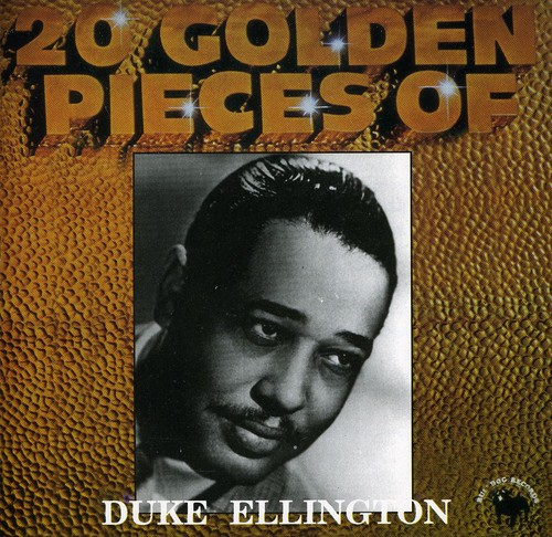 20 Golden Pieces of Duke Ellington