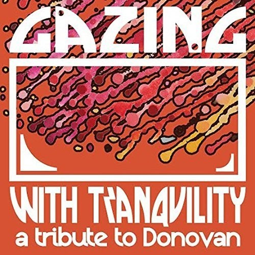 Gazing With Tranquility: Tribute To Donovan /  Var