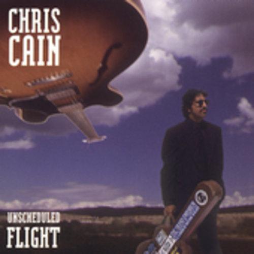 Chris Cain - Unscheduled Flight