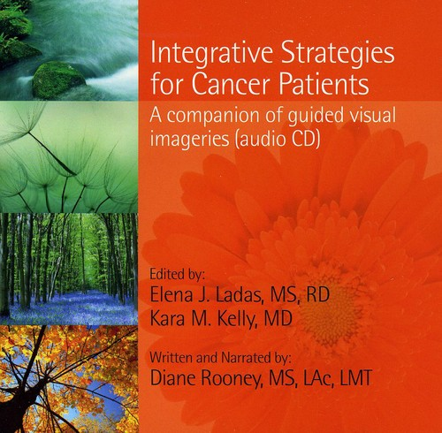 Integrative Strategies for Cancer Patients: A Comp