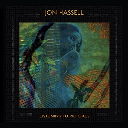 Jon Hassell - Listening To Pictures (Pentimento Volume One) [LP]