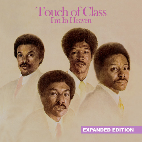 Touch Of Class - I'm In Heaven (Expanded Edition) [Digitally Remastered]