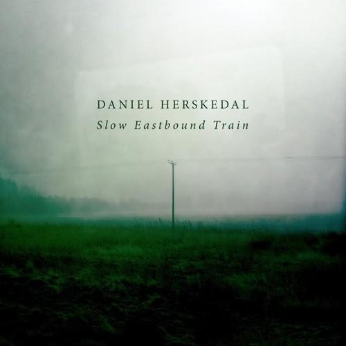 Daniel Herskedal - Slow Eastbound Train
