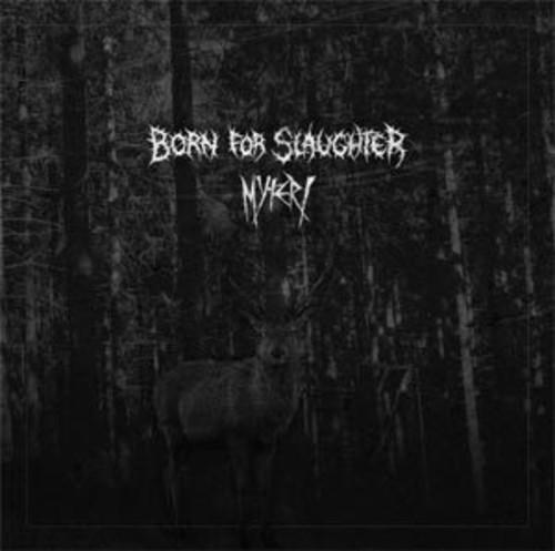 Born for Slaughter /  Myteri