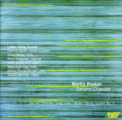 Boykan, Martin : Martin Boykan: Second Chances