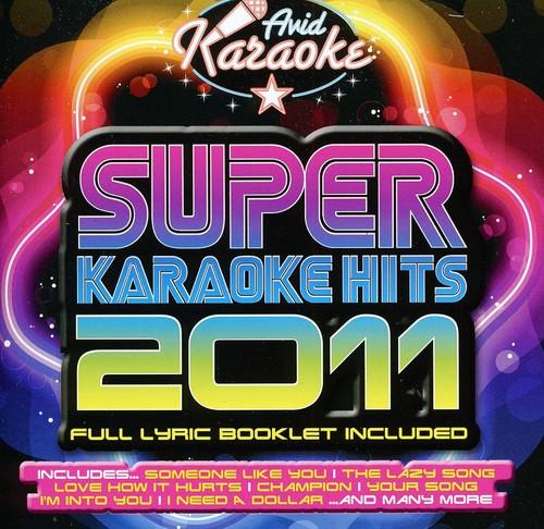 Karaoke: Super Karaoke Hits 2011 /  Various