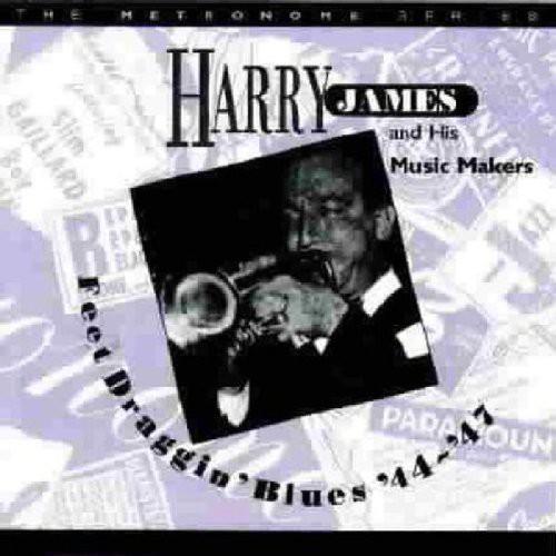 Harry James & His Orchestra - Feet Draggin Blues 1944-47