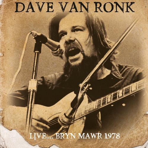 Van Dave Ronk - Live: Bryn Mawr 1978
