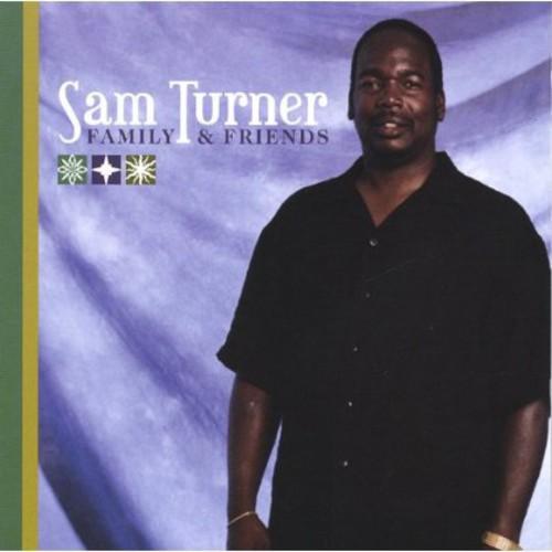 Sam Turner Family & Friends