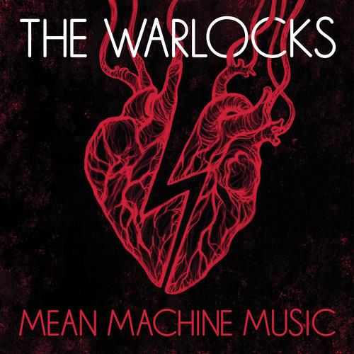 Warlocks - Mean Machine Music