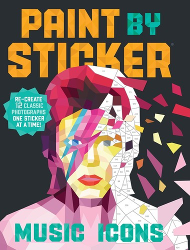 Workman Publishing - Paint by Sticker: Music Icons: Re-create 12 Classic Photographs One Sticker at a Time!