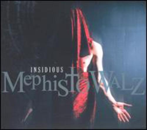 Mephisto Walz - Insidious