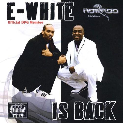 E-White Is Back