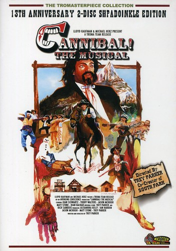 Cannibal!: The Musical (13th Anniversary Edition)