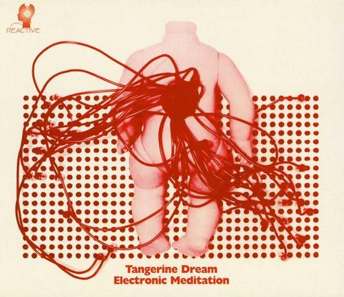 Tangerine Dream - Electronic Meditation [Import]