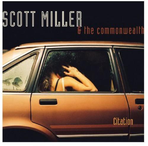 Scott Miller & The Commonwealth - Citation