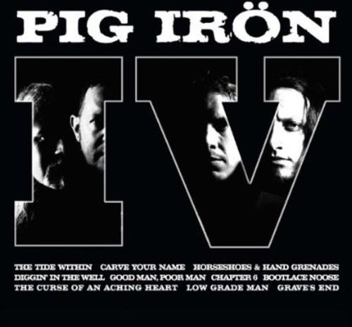 Pig Iron Iv [Import]