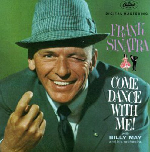 Frank Sinatra - Come Dance With Me! (remastered)