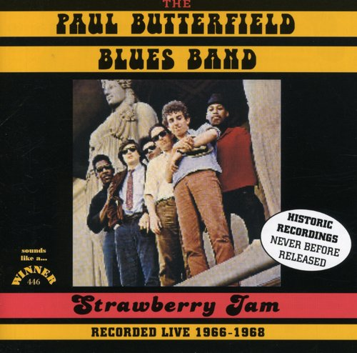 Paul Butterfield - Strawberry Jam - Live 1966-68