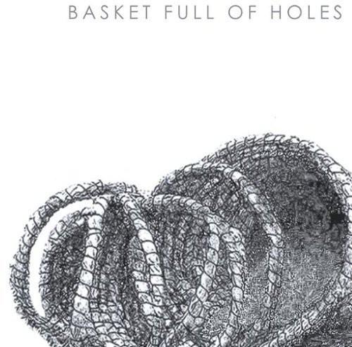 Basket Full of Holes