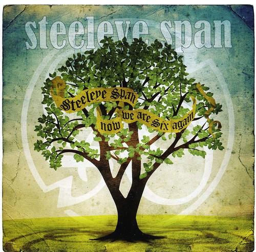 Steeleye Span - Now We Are Six Again