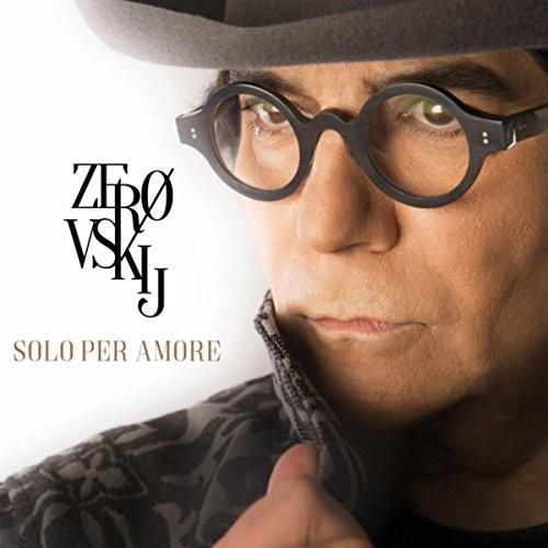 Renato Zero - Zerovskij Solo Per Amore