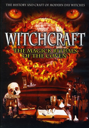 Witchcraft: The Magick Rituals of the Coven