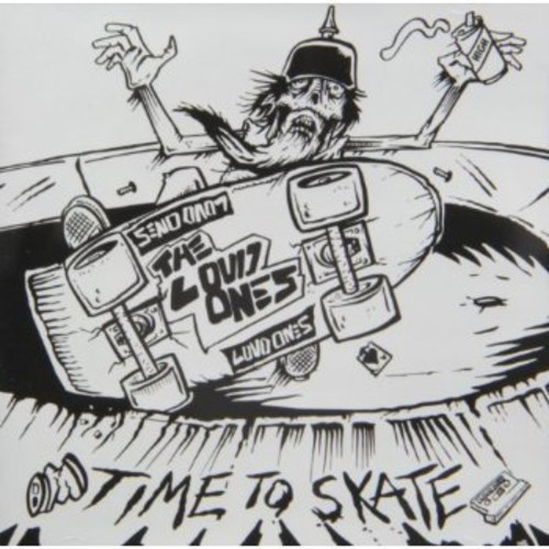 Loud Ones - Time To Skate