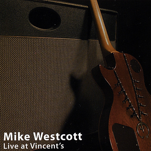 Westcott, Mike : Live at Vincent's